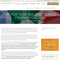 Tips for Team Building During Company Growth