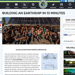 Building An Earthship In 10 Minutes - Valhalla Movement