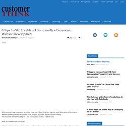 8 Tips To Start Building User-friendly eCommerce Website Development