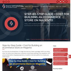 Step-by-Step Guide + Cost for Building an eCommerce Store on Magento