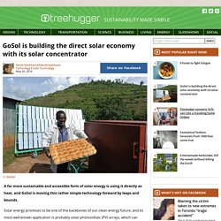 GoSol is building the direct solar economy with its solar concentrator