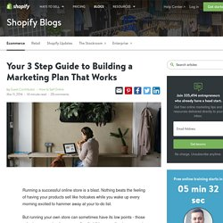 The 3 Step Guide to Building Effective Marketing Plans