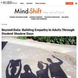Beyond Data: Building Empathy in Adults Through Student Shadow Days
