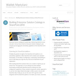 Building Enterprise Solution Catalogs in SharePoint 2010