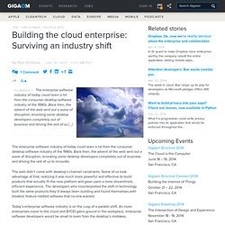 Building the cloud enterprise: Surviving an industry shift