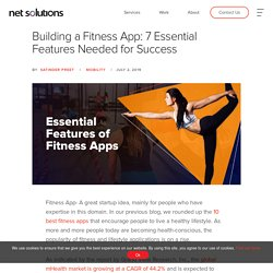 Building a Fitness App: 7 Essential Features Needed for Success