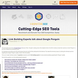 Link Building Experts talk about Google Penguin