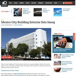Mexico City Building Exterior Eats Smog