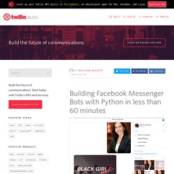 Building Facebook Messenger Bots with Python in less than 60 minutes