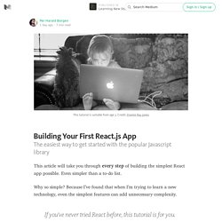 Building Your First React.js App — Learning New Stuff