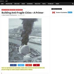 Building Anti-Fragile Cities—A PrimerMESH Cities