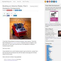 Building an Arduino Robot, Part I: Hardware Components