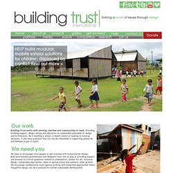 Building Trust international - Solving a world of issues through design.