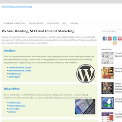 Wordpress, Software and Scripts for Internet Marketing, SEO and Website Building