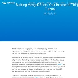 Building MongoDB Into Your Internet of Things: A Tutorial