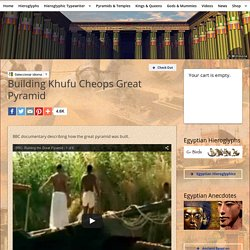 Building Khufu Cheops Great Pyramid