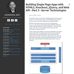 Building Single Page Apps with HTML5, Knockout, jQuery, and Web API - Part 3 - Server Technologies