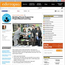 Building Parent Support for Project-Based Learning