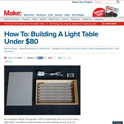 How To: Building A Light Table Under $80