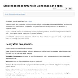 Building local communities using maps and apps