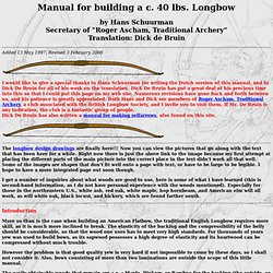 Manual for Building a c. 40 lb. Longbow - (on 'The Beckoning')