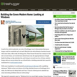 Building the Green Modern Home: Looking at Windows