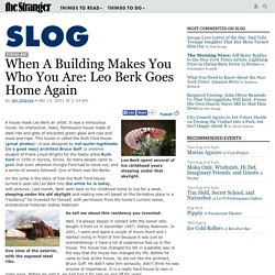 When A Building Makes You Who You Are: Leo Berk Goes Home Again