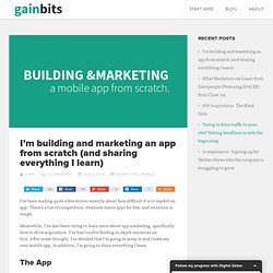 I'm building & marketing an app from scratch (and sharing everything I learn)
