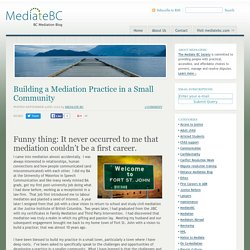 Building a Mediation Practice in a Small Community