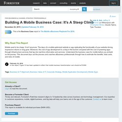 Building A Mobile Business Case: It's A Steep Climb