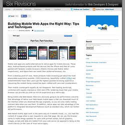 Building Mobile Web Apps the Right Way: Tips and Techniques