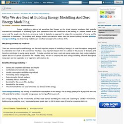 Why We Are Best At Building Energy Modelling And Zero Energy Modelling by Greena Consultants