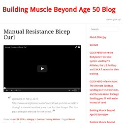 Never give up.Building Muscle Beyond Age 50
