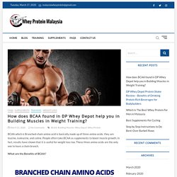 BCAA - DP Whey Depot help you in Building Muscles in Weight Training?