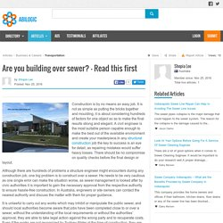 Are you building over sewer? - Read this first