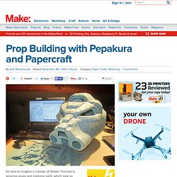 Prop Building with Pepakura and Papercraft