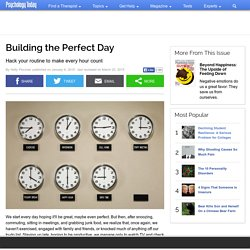 Building the Perfect Day