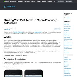 Kendo Blog Posts > Building Your First Kendo UI Mobile PhoneGap Application
