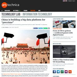 "China is building a big data platform for ""precrime"""