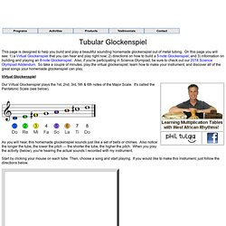 Building and Playing a Tubular Glockenspiel by Phil & Sarah Tulga