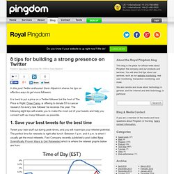 8 tips for building a strong presence on Twitter | Royal Pingdom
