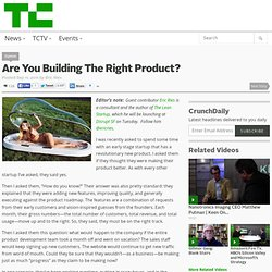 Are You Building The Right Product?
