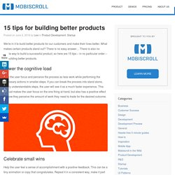 15 tips for building better products
