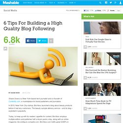 6 Tips For Building a High Quality Blog Following