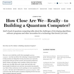 How Close Are We to Building a Quantum Computer?