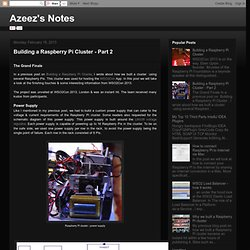 Azeez's Notes: Building a Raspberry Pi Cluster - Part 2