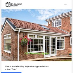 How to Attain Building Regulations Approval within a Short Time?