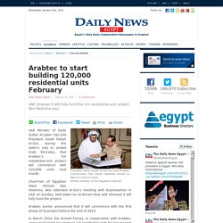Arabtec to start building 120,000 residential units February