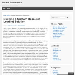 Building a Custom Resource Loading Solution