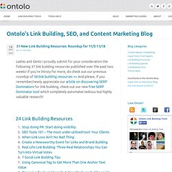 31 New Link Building Resources: Roundup for 11/5-11/18